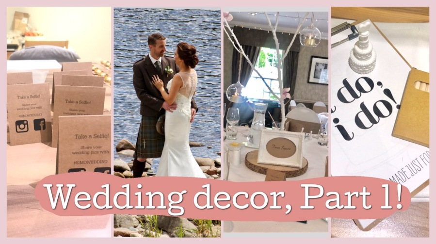 Wedding Decor – Part One