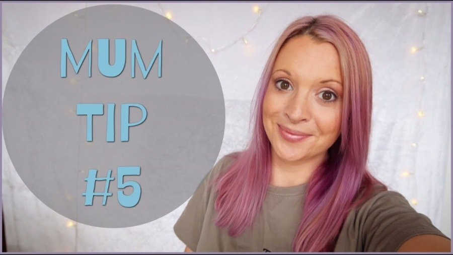 Mum Tip Tuesday #5